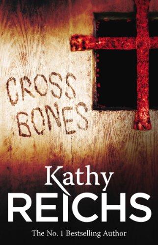 9780099556572: Cross Bones (Temperance Brennan)