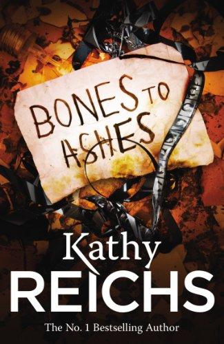 9780099556596: Bones to Ashes: (Temperance Brennan 10)