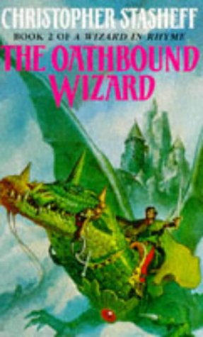 9780099556916: The Oathbound Wizard (Wizard in Rhyme)