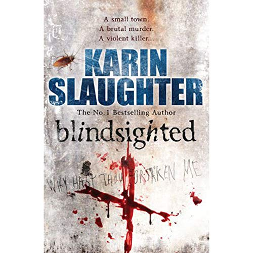 9780099556930: Blindsighted - Grant County series Book 1