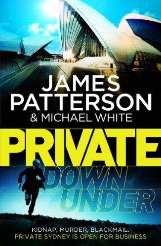 9780099557173: Private Down Under: (Private 6)