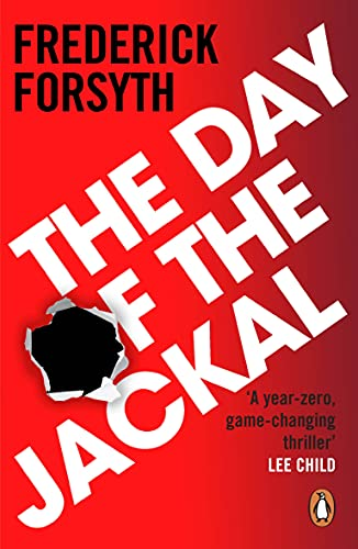The Day of the Jackal: 40th Anniversary Edition: Forsyth, Frederick