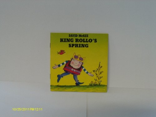 9780099557401: King Rollo's Spring