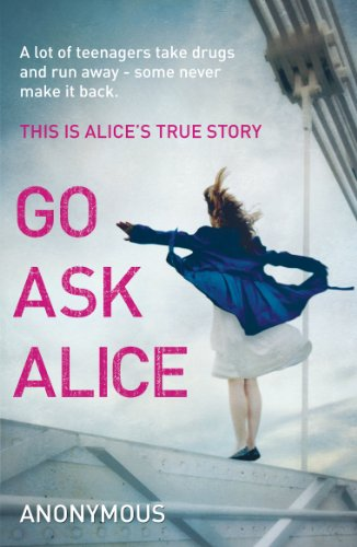 Go Ask Alice. Author, Anonymous