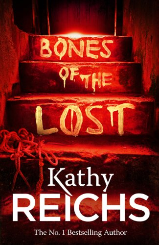 9780099558057: Bones of the Lost: (Temperance Brennan 16)