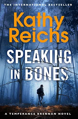 9780099558095: Speaking in Bones (Temperance Brennan 18)