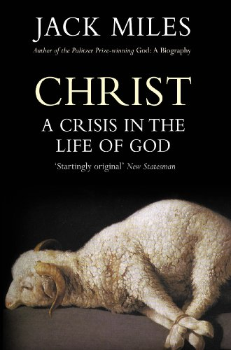 9780099558224: Christ: A Crisis in the Life of God