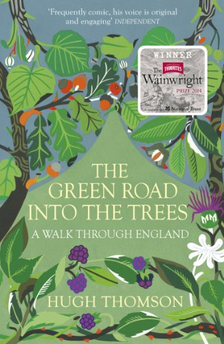 9780099558392: The Green Road Into the Trees: An Exploration of England
