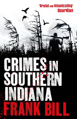 9780099558446: Crimes in Southern Indiana
