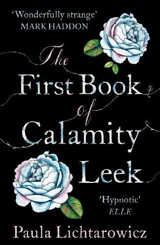 9780099558774: The First Book of Calamity Leek