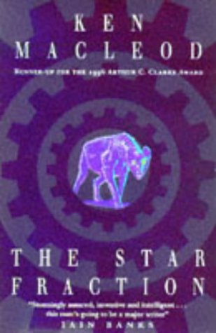 9780099558811: The Star Fraction: Book One: The  Fall Revolution Series