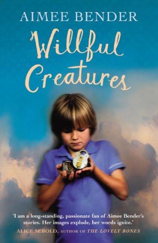 9780099558859: Willful Creatures