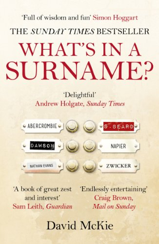 9780099558941: What's in a Surname?: A Journey from Abercrombie to Zwicker
