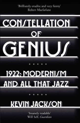9780099559023: Constellation of Genius: 1922: Modernism and All That Jazz