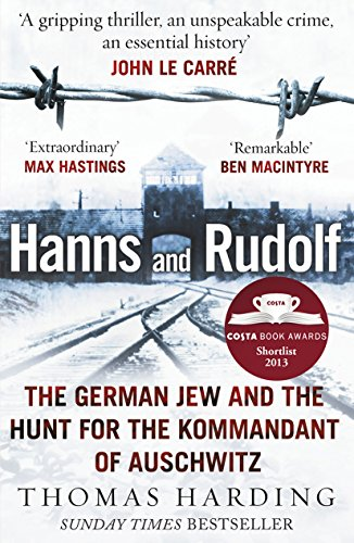 9780099559054: Hanns and Rudolf: The German Jew and the Hunt for the Kommandant of Auschwitz