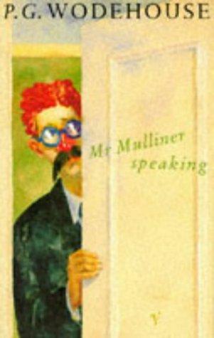9780099559306: Mr. Mulliner Speaking