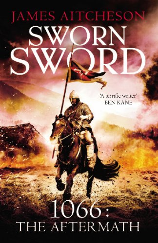 9780099559412: Sworn Sword: 1066: The Aftermath (The Conquest series)