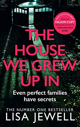9780099559559: The House We Grew Up In: From the number one bestselling author of The Family Upstairs