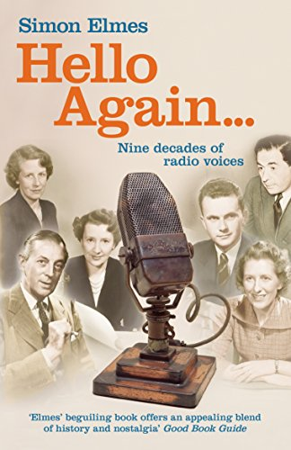 9780099559788: Hello Again . . .: Nine Decades of Radio Voices