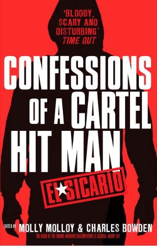 9780099559955: El Sicario: Confessions of a Cartel Hit Man