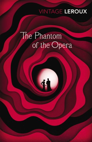 9780099560555: The Phantom of the Opera (Vintage Classics)