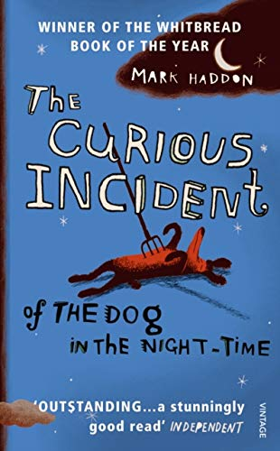 The Curious Incident of The Dog in: Haddon Mark