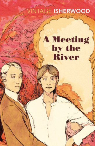 9780099561095: A Meeting by the River (Vintage Classics)