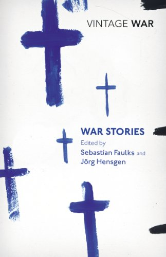 War Stories (Vintage Classics): Faulks, Sebastian