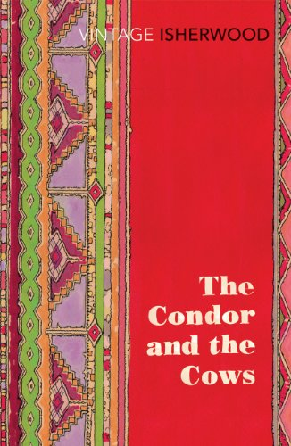 9780099561187: The Condor and the Cows (Vintage Classics)