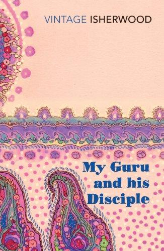 9780099561231: My Guru and His Disciple (Vintage Classics)