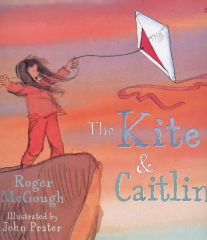 9780099561316: The Kite and Caitlin