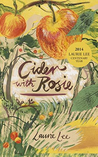 9780099561446: Cider With Rosie
