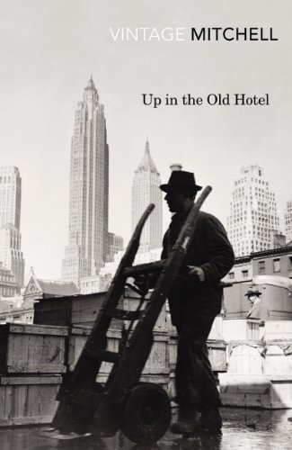 9780099561590: Up in the Old Hotel (Vintage Classics)