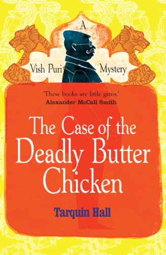 9780099561873: The Case of the Deadly Butter Chicken