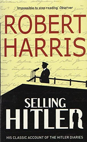 9780099562344: Selling Hitler: Story of the Hitler Diaries