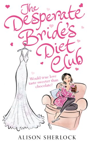 9780099562368: Desperate Bride's Diet Club