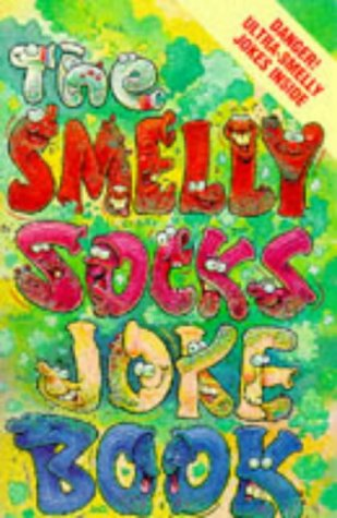 9780099562702: The Smelly Socks Joke Book