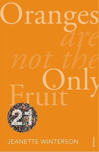 9780099562993: Oranges Are Not The Only Fruit: Vintage 21 (Vintage 21st Anniv Editions)