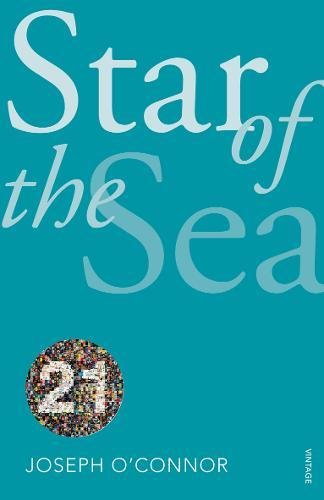 9780099563099: The Star Of The Sea: Vintage 21 (Vintage 21st Anniv Editions)