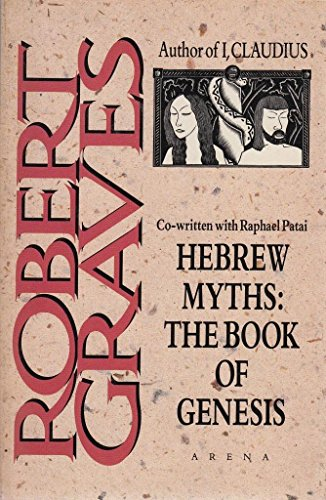 9780099563105: Hebrew Myths: The Book of Genesis (Arena Books)