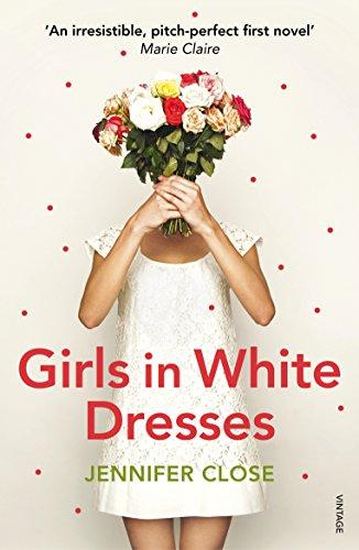 Girls in White Dresses (Paperback) 9780099563334 Girls in White Dresses
