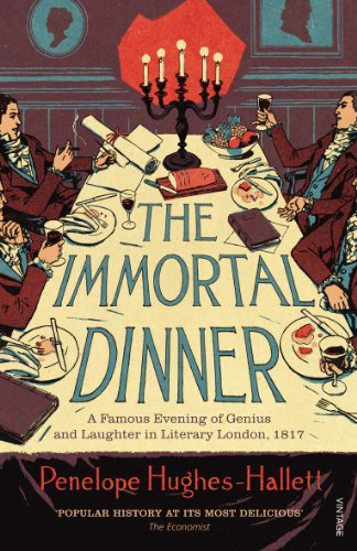 9780099563723: The Immortal Dinner: A Famous Evening of Genius and Laughter in Literary London, 1817