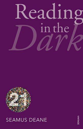 9780099563730: Reading in the Dark: Vintage 21