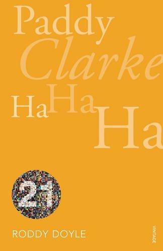 9780099563754: Paddy Clarke Ha Ha Ha: Vintage 21