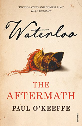 9780099563792: Waterloo: The Aftermath