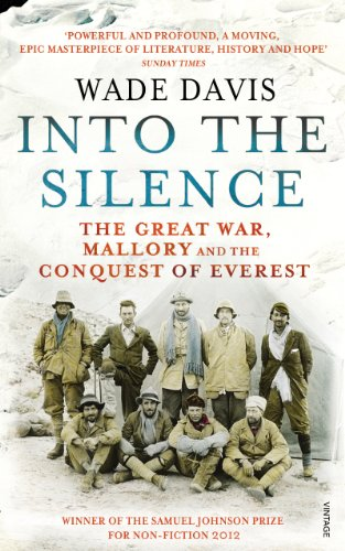 Into the silence. The great war Mallory and the conquest of Everest.