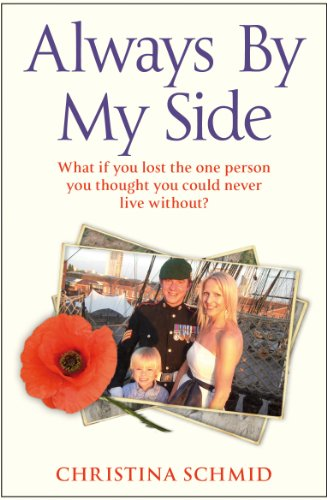 9780099564522: Always By My Side: Losing the love of my life and the fight to honour his memory