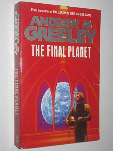 9780099564607: THE Final Planet
