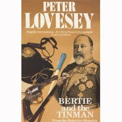 9780099565000: Bertie and the Tinman: From the Detective Memoirs of King Edward VII