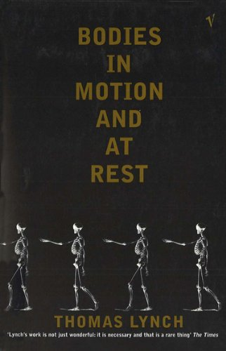 9780099565161: Bodies In Motion and At Rest